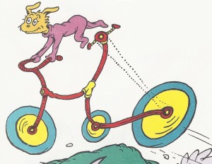 """You can go by Zike-Bike if you like"" (Dr. Seuss, Marvin K. Mooney Will You Please Go Now)"